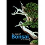 The Best of Bonsai in Europe Vol. 3